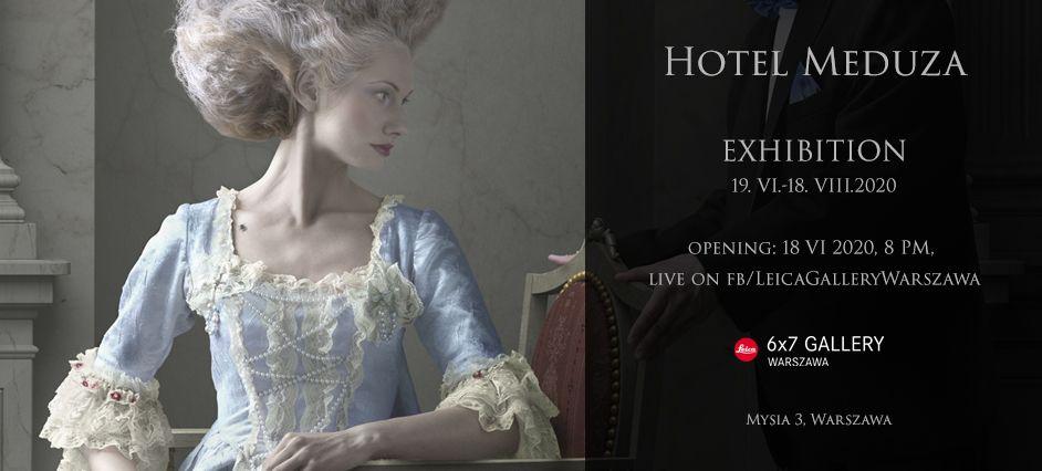 """Hotel Medusa"" exhibition – Leica 6×7 Gallery Warsaw"
